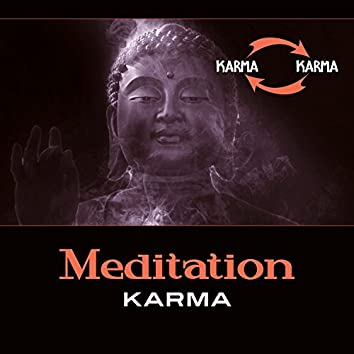 Meditation Karma – Music for Mind, Open Heart, Search Inner Strenght, Emotional Distress, Spark of Hope, Self Love