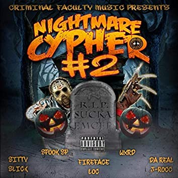 Nightmare Cypher 2 (feat. Sitty Slick, Spook Sp, Wxrd & Fireface Loc)