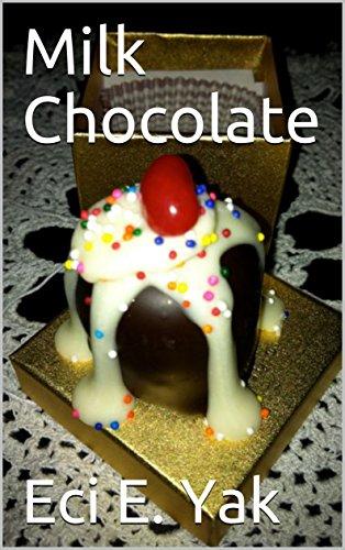 Milk Chocolate (English Edition)