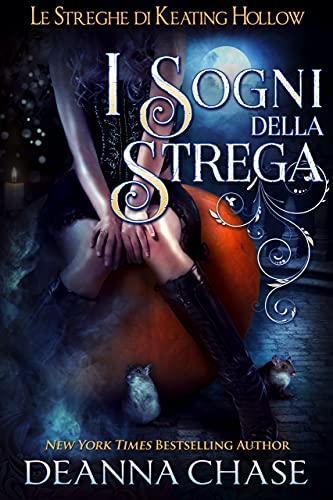 I Sogni Della Strega (Le streghe di Keating Hollow Vol. 4)