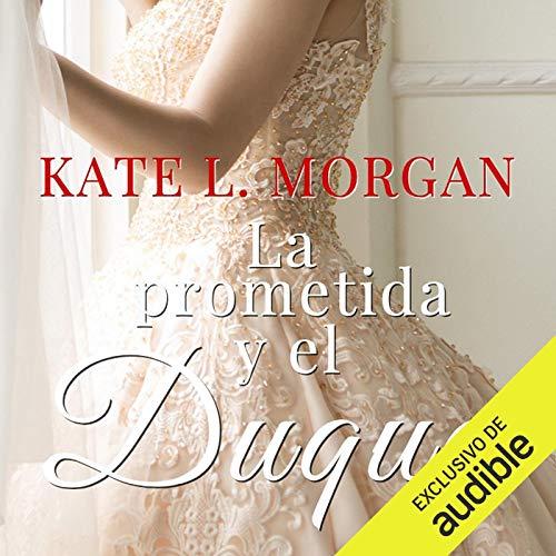 Diseño de la portada del título La Prometida y el Duque