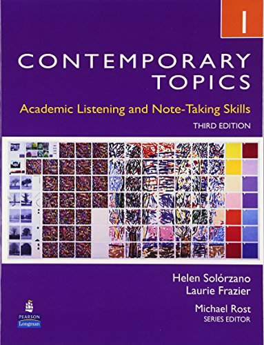 Contemporary Topics 1: Academic Listening and Note-Taking...
