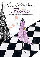 Fiona: Liebe ist viel mehr als ein Buehnenstueck