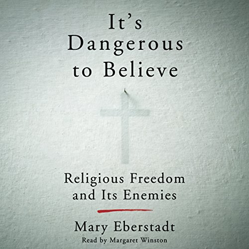 It's Dangerous to Believe audiobook cover art