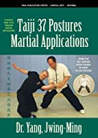 Tai Chi 37-Postures Martial Applications [DVD]