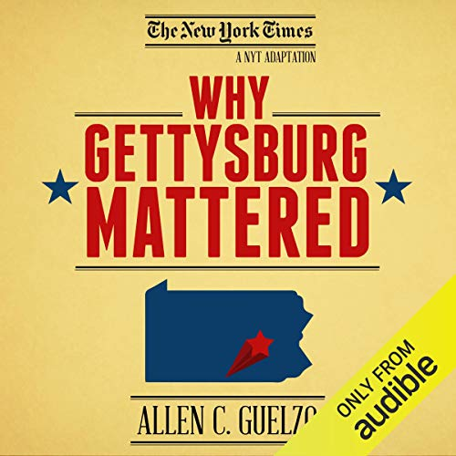 Free Audio Book - Why Gettysburg Mattered