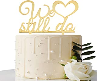 MaiCaiffe Mirror Gold We Still Do Cake Topper Marriage Anniversary, Wedding Anniversary Party Decoration