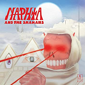 Naphta and the Shamans