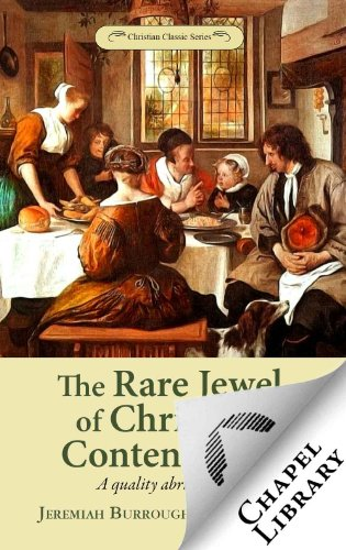 The Rare Jewel of Christian Contentment (English Edition)