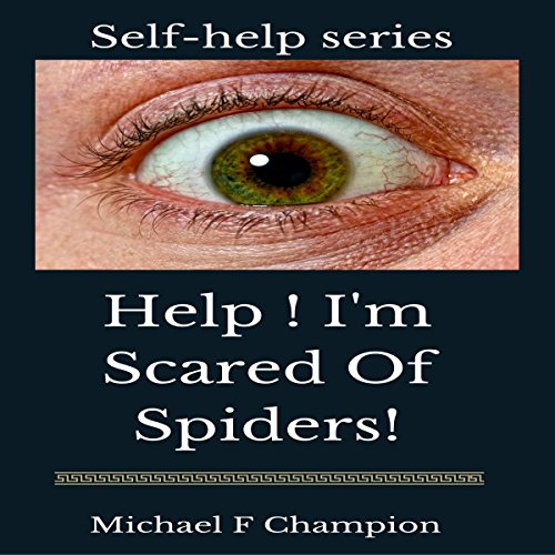 Help! I'm Scared of Spiders audiobook cover art
