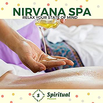 Nirvana Spa - Relax Your State Of Mind