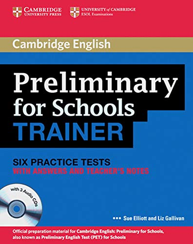Cambridge Preliminary English Test for Schools Trainer: Practice Tests with Answers and Audio CDs (3)