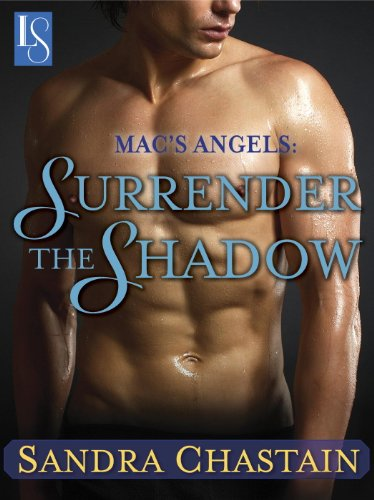 Mac's Angels: Surrender the Shadow: A Loveswept Classic Romance (English Edition)