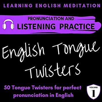 English Tongue Twisters for Perfect Pronunciation - Volume 1