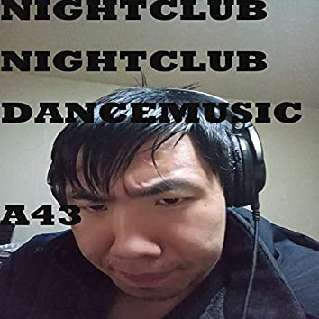 NIGHTCLUBDANCEMUSIC A43