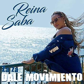 Za Za Dale Movimiento