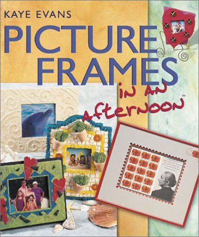 Picture Frames in an afternoon®