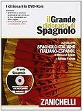 Il Grande dizionario di Spagnolo in DVD-ROM (per Windows, Mac, iOs e Android). Dizionario spagnolo-italiano, italiano-spagnolo