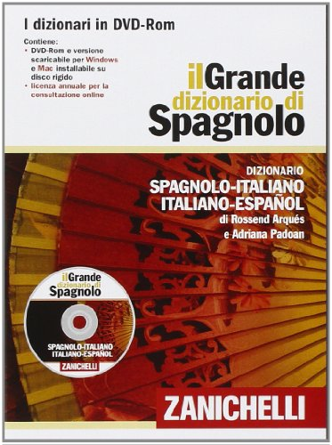 Il Grande dizionario di spagnolo. Dizionario spagnolo-italiano, italiano-spagnolo. DVD-ROM [CD-ROM] (Italian Edition)