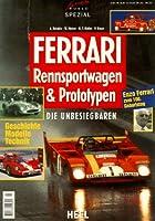 Ferrari Rennsportwagen und Prototypen. Die Unbesiegbaren