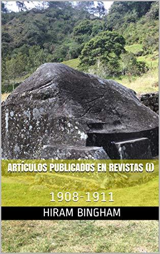 ARTÍCULOS PUBLICADOS EN REVISTAS (I): 1908-1911 (Spanish Edition)