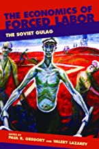 The Economics of Forced Labor: The Soviet Gulag