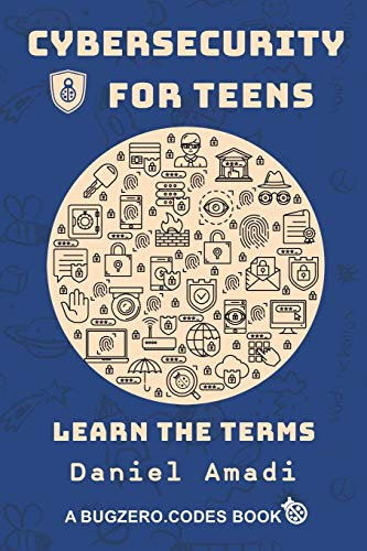 Cybersecurity for Teens: Learn the Terms