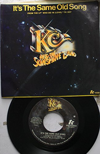 KC AND THE SUNSHINE BAND 45 RPM IT'S THE SAME OLD SONG / LET'S GO PARTY