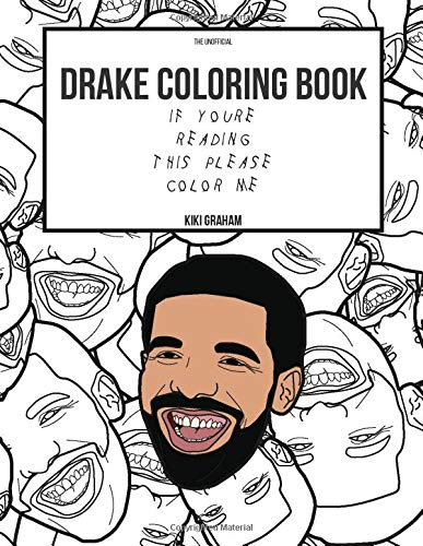 Drake Coloring Book: If You're Reading This Please Color Me (Drake Gifts, Band 1)