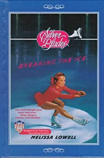 Breaking the Ice (Silver Blades)