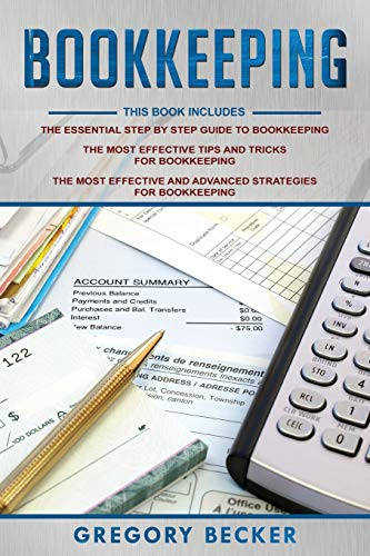 Compare Textbook Prices for Bookkeeping: 3 in 1 - Step-by-Step Guide, Tips and Tricks, Advanced Strategies  ISBN 9781653138470 by Becker, Gregory