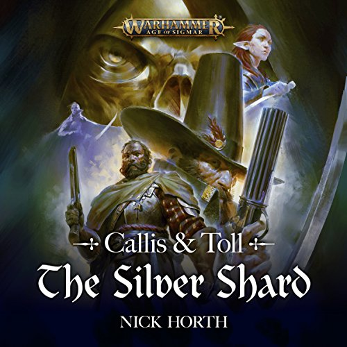 Callis & Toll: The Silver Shard audiobook cover art
