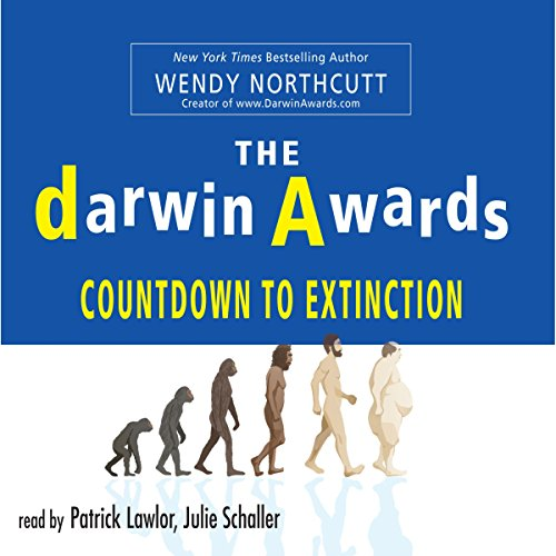 The Darwin Awards: Countdown To Extinction audiobook cover art