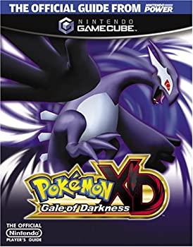 Official Nintendo Pokémon XD: Gale of Darkness Player's Guide 1598120026 Book Cover