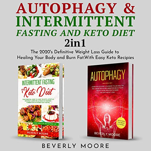 Autophagy & Intermittent Fasting and Keto Diet: 2 in 1 cover art