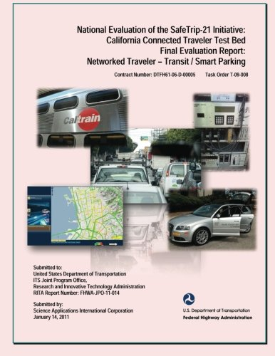 National Evaluation of the Safe Trip-21 Initiative: California Connected Traveler-Transit/Smart Park