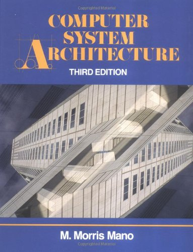 Compare Textbook Prices for Computer System Architecture 3 Edition ISBN 9780131755635 by Mano, M. Morris