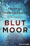 Blutmoor (Ein-Sarah-Spielmann-Krimi, Band 2) - Ehrenberger