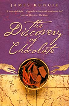 The Discovery of Chocolate: A Novel by [James Runcie]