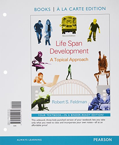 Life Span Development: A Topical Approach, Books a la Carte Edition Plus NEW MyPsychLab with eText -- Access Card Packag