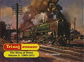 Tri-ang Hornby - Vol 2 The Story of Rovex (Tri-Ang Series , Vol 2)