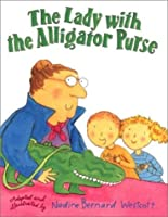 The Lady With the Alligator Purse (Sing Along Stories)