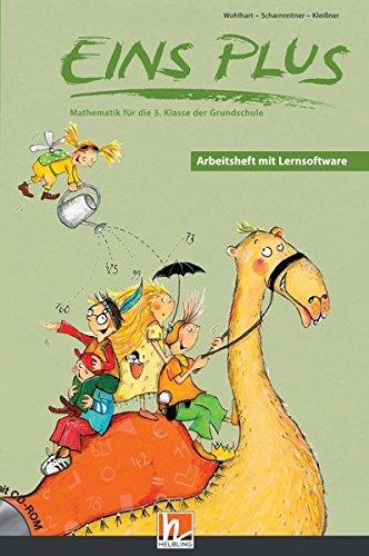 EINS PLUS 3. Ausgabe Deutschland. Arbeitsheft mit Lernsoftware: Mathematik für die dritte Klasse der Grundschule (EINS PLUS (D): Mathematik Grundschule)