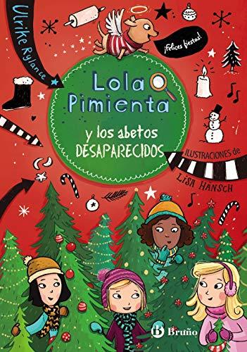 Lola Pimienta, 4. Lola Pimienta y los abetos desaparecidos (Castellano - A...