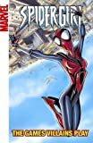 Spider-Girl - Volume 12: The Games Villains Play (Spider-girl Digests)