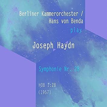 Berliner Kammerorchester / Hans Von Benda Play: Joseph Haydn: Symphonie NR. 28, Hob I:28 (1957) [Live]