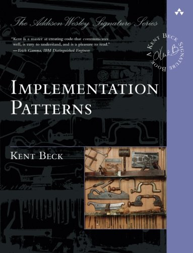 Implementation Patterns (Addison-Wesley Signature Series (Beck))
