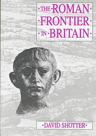 The Roman frontier in Britain: Hadrian's Wall, the Antonine Wall, and Roman policy in the north