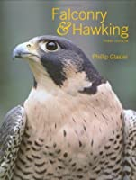 Falconry & Hawking by Phillip Glasier(2006-02-01)