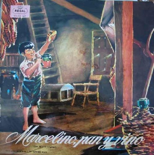 Antiguo vinilo - Old Vinyl .- MARCELINO PAN Y VINO. (CON LA VOZ ORIGINAL) CUENTO DE PADRES A HIJOS SOBRE GUIÓN DE SU AUTOR JOSÉ MªSÁNCHEZ SILVA.
